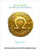 SKcool365 - ¡Nueva SAGA!Los Héroes del Olimpo