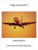 Ambritopischi - Viaggi fotografati!!!