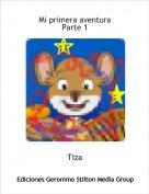 Tiza - Mi primera aventuraParte 1
