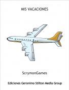 ScrymonGames - MIS VACACIONES