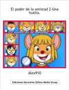Alex910 - El poder de la amistad 2-Una huella.