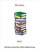 Ami(: - Mis Libros
