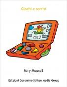 Miry Mouse2 - Giochi e sorrisi