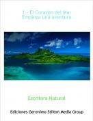 Escritora Natural - 1 - El Corazón del Mar Empieza una aventura