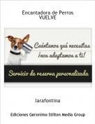 larafontina - Encantadora de PerrosVUELVE