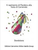 Dondolona - Il rapimento di Pandora alla festa di Carnevale