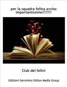 Club dei felini - per la squadra felina avviso importantissimo!!!!!!!
