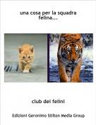 club dei felini - una cosa per la squadra felina...
