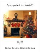 Kry!!! - Quiz, qual è il tuo Natale???
