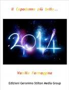 Vanilla  Formaggina - Il  Capodanno  più  bello...