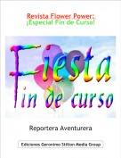 Reportera Aventurera - Revista Flower Power: ¡Especial Fin de Curso!