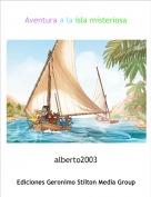 alberto2003 - Aventura a la isla misteriosa