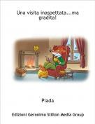 Piada - Una visita inaspettata...ma gradita!