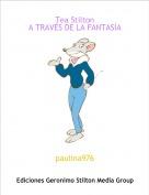 paulina976 - Tea StiltonA TRAVÉS DE LA FANTASÍA
