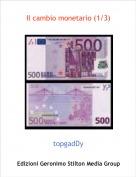 topgadDy - Il cambio monetario (1/3)