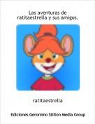 ratitaestrella - Las aventuras de ratitaestrella y sus amigos.