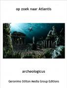 archeologicus - op zoek naar Atlantis