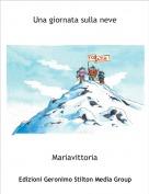 Mariavittoria - Una giornata sulla neve