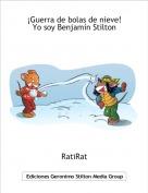 RatiRat - ¡Guerra de bolas de nieve!Yo soy Benjamín Stilton