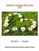 Giù Giù----->Giulia - Jacline e la forza del cuore [2]