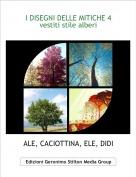 ALE, CACIOTTINA, ELE, DIDI - I DISEGNI DELLE MITICHE 4vestiti stile alberi