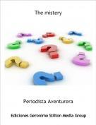 Periodista Aventurera - The mistery