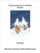 Yuhuiqi - Vacaciones de la familia Stilton