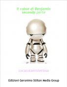 cocacolamisteriosa - Il robot di Benjamin seconda perte