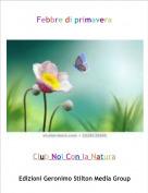 Club Noi Con la Natura - Febbre di primavera