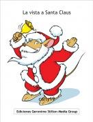 carly19 - La vista a Santa Claus