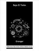 Granger - Bajo El Telón