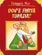 Taleggio Nur - DOVE E' FINITA TOPAZIA?