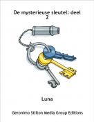 Luna - De mysterieuse sleutel: deel 2