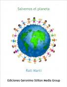 Rati Marti - Salvemos el planeta