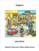 stecchina - Stagioni