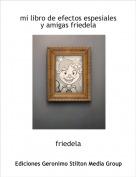 friedela - mi libro de efectos espesiales y amigas friedela
