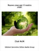 Club NclN - Nuove cose per il nostro club!