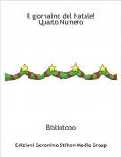 Bibliotopo - Il giornalino del Natale!Quarto Numero