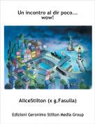 AliceStilton (x g.Fasulla) - Un incontro al dir poco...wow!