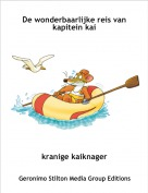 kranige kaiknager - De wonderbaarlijke reis van kapitein kai