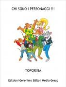 TOPORINA - CHI SONO I PERSONAGGI !!!