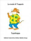 TopaStoppa - La moda di Trappola
