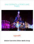 topina95 - UNA GIORNATA A DISNEYLAND PARIS!