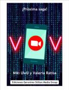 Niki UwU y Valeria Ratisa - ¡Próxima saga!