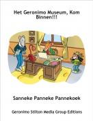 Sanneke Panneke Pannekoek - Het Geronimo Museum, Kom Binnen!!!