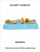 MANASHA - UN PARTY SEGRETO!