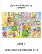 Clara8-9 - ¡Esta es mi Ratonia de siempre!