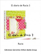 Rucia - El diario de Rucia 3