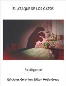 Ratiligente - EL ATAQUE DE LOS GATOS
