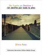 Olivia Rose - Un Sueño,un Destino 4-Un desfile por todo lo alto-